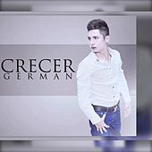 Lo Que Te Amo by Crecer German