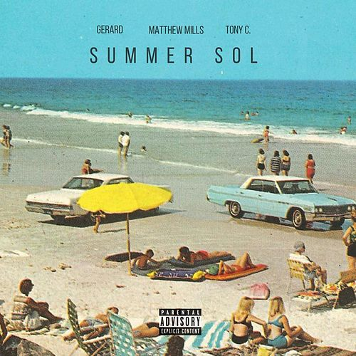 Summer Sol (feat. Gerard & Tony C.) by Matthew Mills