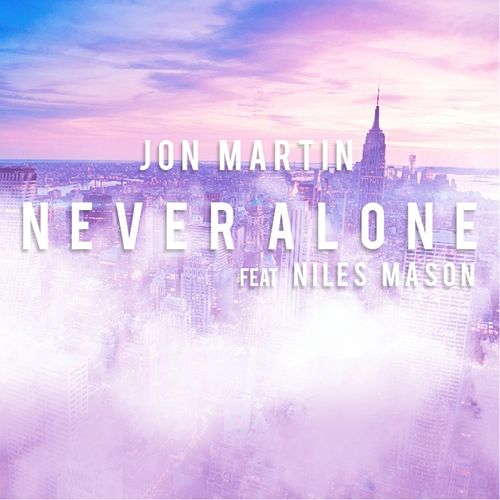 Never Alone by Jon Martin