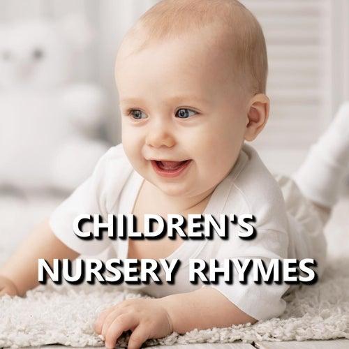 Children's Nursery Rhymes by Nursery Rhymes