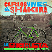 La Bicicleta (Versión Vallenato) von Carlos Vives & Shakira