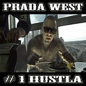 #1 Hustla by Prada West