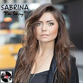 I'm Sorry by Sabrina