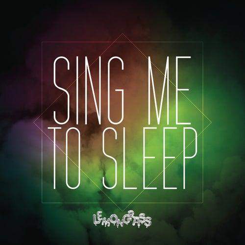 Sing Me to Sleep (Alan Walker Cover) by Lemongrass