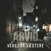 Vers For Vægtere by Arvid