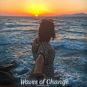 Waves of Change by Syntheticsax