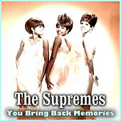 You Bring Back Momories von The Supremes