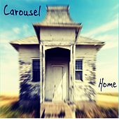 Home by Carousel