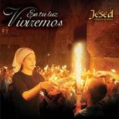 En Tu Luz Viviremos by Jésed