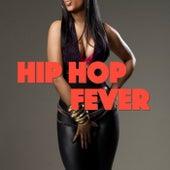 Hip Hop Fever von Various Artists