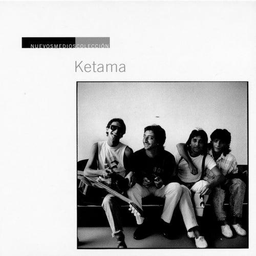 Nuevos Medios Colección: Ketama by Ketama