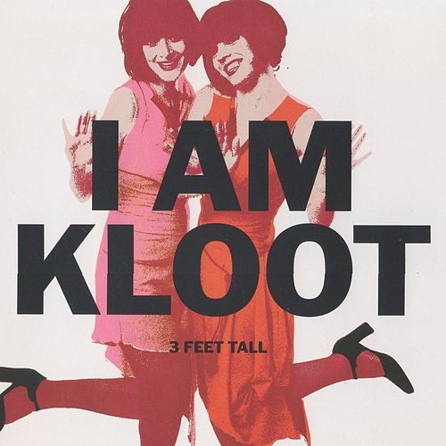 3 Feet Tall by I Am Kloot