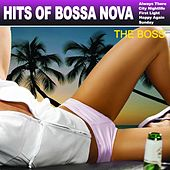 Hits Of Bossa Nova by The Boss