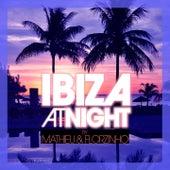 Mathieu & Florzinho (Ibiza At Night) by Mathieu