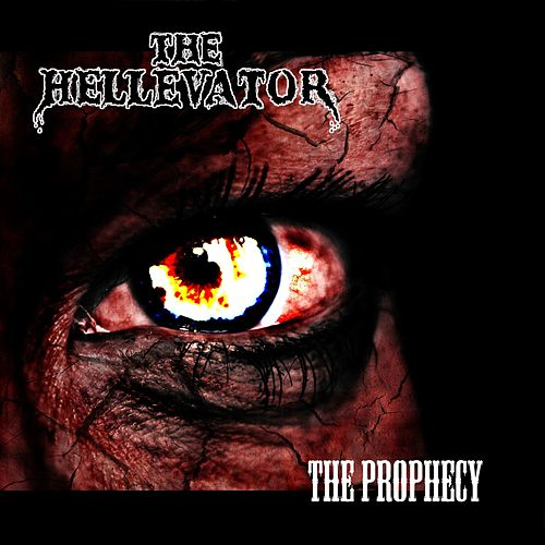 The Prophecy by HELLevator