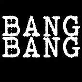 Bang Bang (Instrumental) by Kph