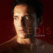 Dudak by Edis