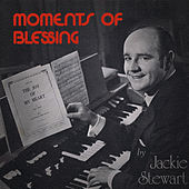 Moments of Blessing by Jackie Stewart