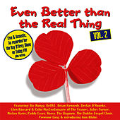 Even Better Than The Real Thing Vol. 2 by Various Artists
