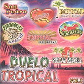 Duelo Tropical, Vol. 3 von Various Artists