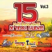 15 Mas Buscadas De Tierra Caliente, Vol. 3 by Various Artists