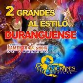 2 Grandes al Estilo Duranguense by Various Artists