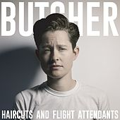 Haircuts and Flight Attendants by Rhea Butcher