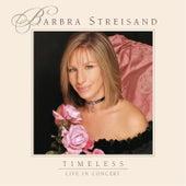 Timeless: Live In Concert von Barbra Streisand