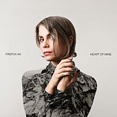 Heart of Mine by Firefox AK