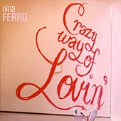 Crazy Way of Lovin' by Nina Ferro