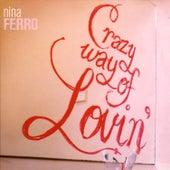 Crazy Way of Lovin' by Nina Ferro
