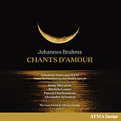 Brahms: Chants d'amour by Various Artists