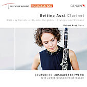 Bernstein, Brahms, Burgmüller, Françaix & Widmann: Works for Clarinet & Piano by Bettina Aust
