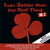 Even Better Than the Real Thing Vol. 3 von Various Artists