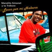 Locos por Mi Habana (Remasterizado) by Manolito Simonet Y Su Trabuco