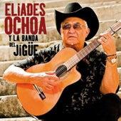 Eliades Ochoa y la Banda del Jigüe (Remasterizado) by Eliades Ochoa