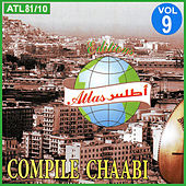 Compile Chaabi, Vol. 9 by Various Artists