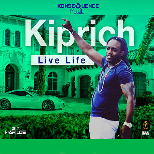 Live Life - Single by Kiprich