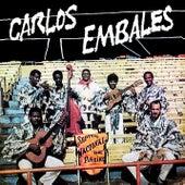Septeto Nacional Ignacio Piñeiro Canta Carlos Embales (Remasterizado) by Septeto Nacional