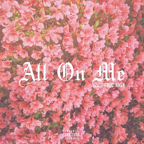 All on Me by Will Hill