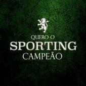 Quero o Sporting Campeão by R&B