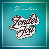 Zonder Jou by Wander