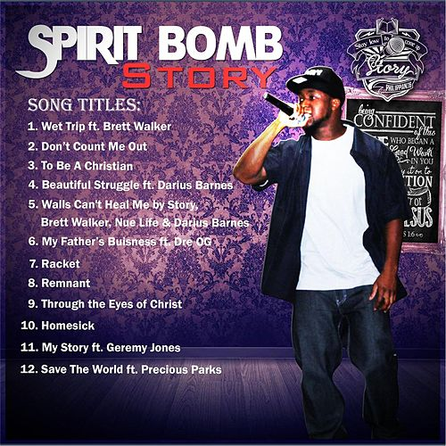 Spirit Bomb by Story