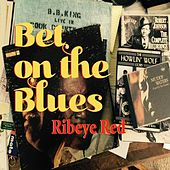 Bet on the Blues by Ribeye Red