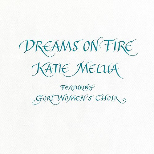 Dreams on Fire by Katie Melua