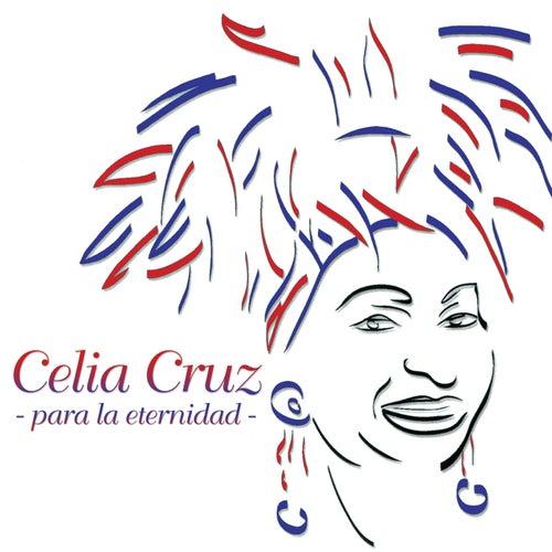 Para La Eternidad by Celia Cruz