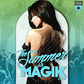 The Summer Is Magik 2016 by Various Artists