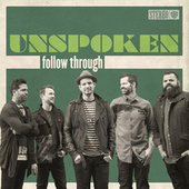 Follow Through by Unspoken