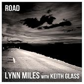 Road by Lynn Miles