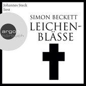 Leichenblässe (Ungekürzte Lesung) by Simon Beckett